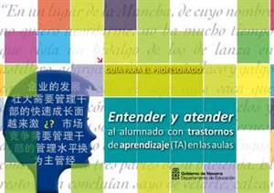 Entender y atender al alumnado con Trastornos de Aprendizaje (TA) en las aulas. CREENA-Gobierno de Navarra