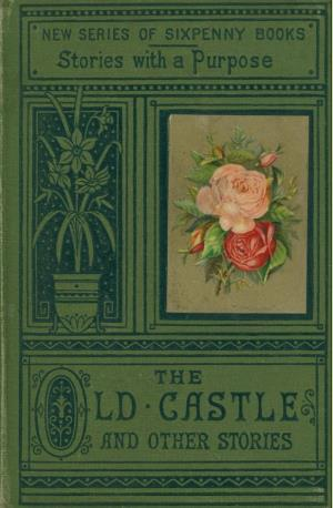 Old castle and other stories (International Children's Digital Library)