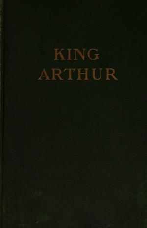 King Arthur and the knights of the Round table Volume I (International Children's Digital Library)