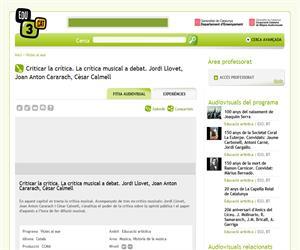 Criticar la crítica. La crítica musical a debat. Jordi Llovet, Joan Anton Cararach, Cèsar Calmell (Edu3.cat)