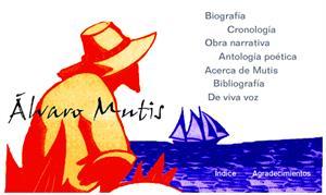 Biografía y obra de Álvaro Mutis. Cervantes Virtual