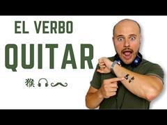 El verbo quitar. Diferencia entre quitar y sacar.