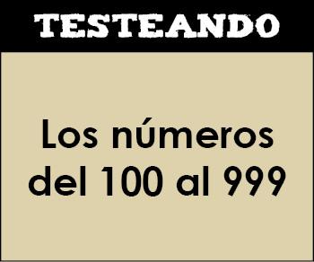 Los números del 100 al 999. 2º Primaria - Matemáticas (Testeando)