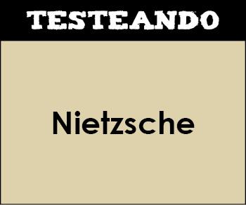 Nietzsche. 2º Bachillerato - Historia de la Filosofía (Testeando)
