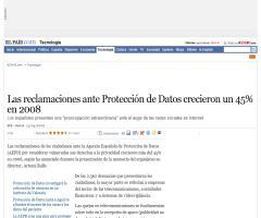 Las reclamaciones ante Protección de Datos crecieron un 45% en 2008- El País 15/04/09