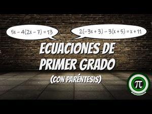 Ecuaciones de primer grado (Con paréntesis)