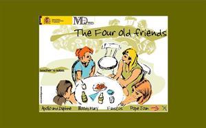 The four old friends, unidad didáctica de inglés 4º ESO (Cidead)