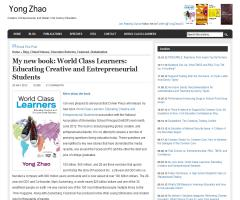 Yong Zhao's new book: 'World Class Learners: Educating Creative and Entrepreneurial Students'