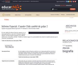 Informe Especial. Cuando Chile cambió de golpe 2 (Educarchile)
