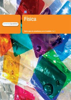 Física 1. Serie para la enseñanza en el modelo 1 a 1. Hernán Ferrari