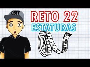 """RETO MATEMÁTICO 22 """"Estaturas"""""""