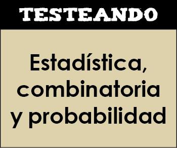 Estadística, combinatoria y probabilidad. 4º ESO - Matemáticas (Testeando)