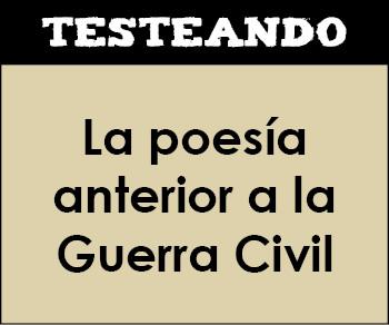 La poesía anterior a la Guerra Civil. 2º Bachillerato - Literatura (Testeando)