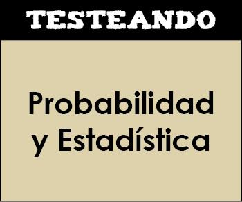 Probabilidad y Estadística. 2º Bachillerato - Matemáticas (Testeando)