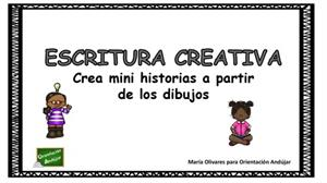 Ejercicio de Escritura Creativa:  Crea mini historias a partir de dibujos (Orientacion Andujar)