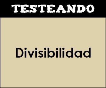Divisibilidad. 1º ESO - Matemáticas (Testeando)