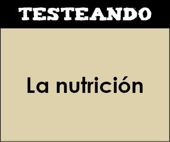 La nutrición. 6º Primaria - Conocimiento del medio (Testeando)