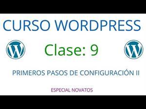Wordpress Novatos | Clase 9 | Primeros pasos de configuración II