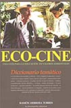 Cine y educación: las 10 mejores películas de medio ambiente (consumer.es)