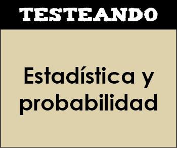 Estadística y probabilidad. 2º ESO - Matemáticas (Testeando)
