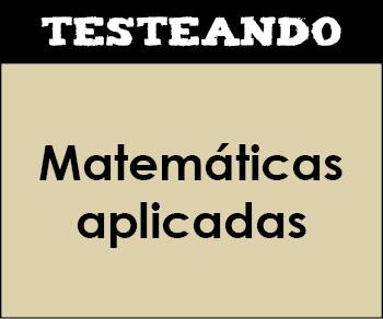 Matemáticas aplicadas. 2º Primaria - Matemáticas (Testeando)