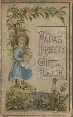 Papa's pretty gift book (International Children's Digital Library)