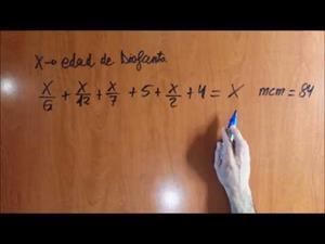 La edad de Diofanto. Problema con ecuaciones de primer grado.