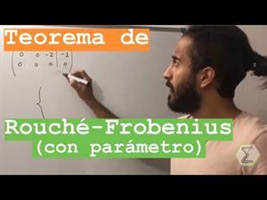 TEOREMA de ROUCHÉ - FROBENIUS con parámetro