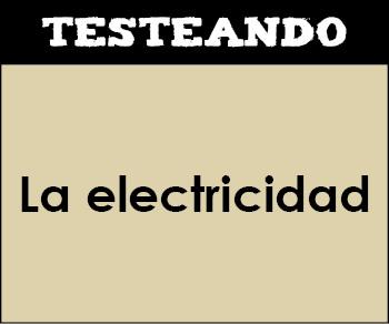 La electricidad. 3º ESO - Física y química (Testeando)