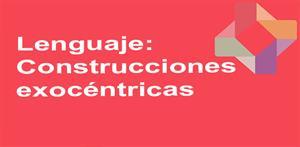 Construcciones exocéntricas (PerúEduca)