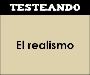 El realismo. 4º ESO - Literatura (Testeando)