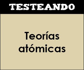 Teorías atómicas. 3º ESO - Física y química (Testeando)