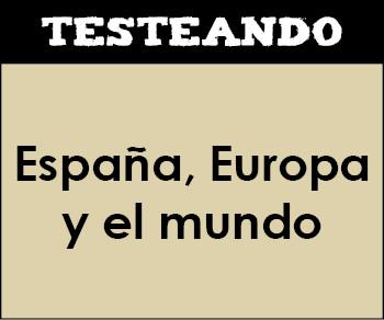 España, Europa y el mundo. 2º Bachillerato - Geografía (Testeando)