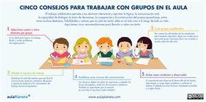 Editorial Planeta: Cinco consejos para trabajar con grupos en el aula (Infografía)