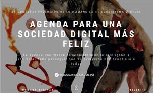 Agenda para una sociedad digital más feliz . Telos Fundación Teléfonica