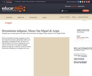 Herramientas indígenas, Museo San Miguel de Azapa (Educarchile)