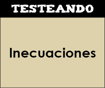 Inecuaciones. 2º Bachillerato - Matemáticas (Testeando)