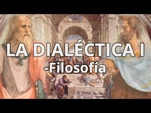 La Dialéctica I