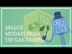 O radon: malos modais para un gas nobre