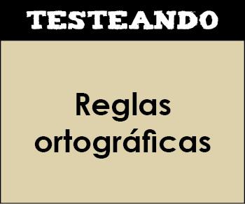 Reglas ortográficas. 3º Primaria - Lengua (Testeando)