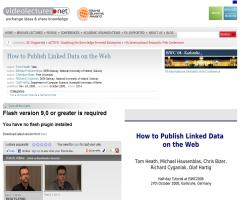 Tutorial: How to Publish Linked Data on the Web. Como publicar datos enlazados en la Web. Videolectures.net.