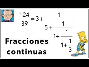 Fracciones continuas, ¿cómo se calculan?