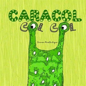 LIBRO ''CARACOL COL COL'', DE CARMEN PARETS | UN CUENTO PARA TRABAJAR LA AUTOESTIMA INFANTIL