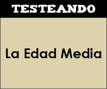 La Edad Media. 2º Bachillerato - Historia de España (Testeando)