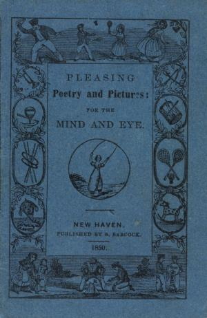 Pleasing poetry and pictures for the mind and eye (International Children's Digital Library)