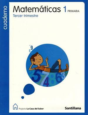 Cuaderno de Matemáticas 3. La casa del saber. Editorial Santillana
