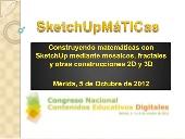 Construyendo matemáticas con SketchUp: mosaicos, fractales y otras construcciones 2D y 3D