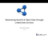 Maximizing benefit of Open Data through Linked Data Services