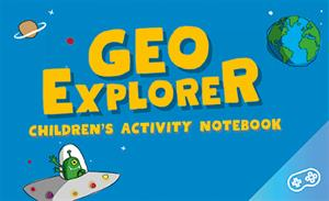 GEOEXPLORER Children's activity notebook