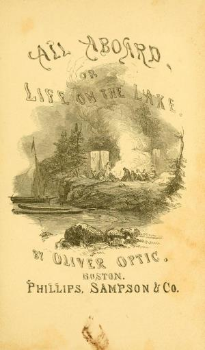 "All aboard or life on the lake. A sequel to ""The Boat Club."" (International Children's Digital Library)"